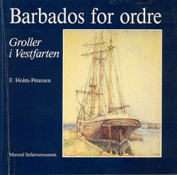 F. Holm-Petersen: Barbados for ordre
