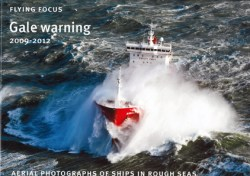 Gale warning 2009-2012 - Aerial photographs of ships in rough seas